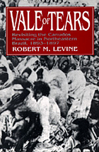 Vale of tears : revisiting the Canudos massacre in northeastern Brazil, 1893-1897