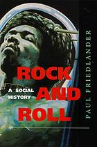Rock and roll : a social history