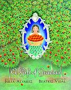 A gift of gracias : the legend of Altagracia