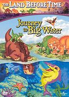 The land before time. / IX, Journey to big water