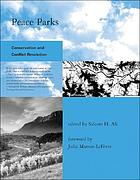 Peace parks : conservation and conflict resolution