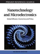 Nanotechnology and microelectronics : global diffusion, economics and policy