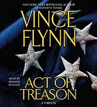 Act of treason [abridged] : a thriller