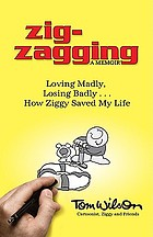 Zig-zagging : turning life's detours into destinations with purpose
