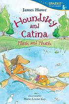 Houndsley and Catina plink and plunk