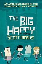 The big happy : a novel