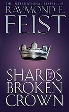 Shards of a broken crown