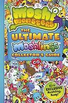 The ultimate Moshlings collector's guide