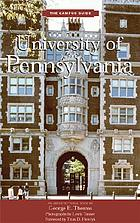 University of Pennsylvania : an architectural tour