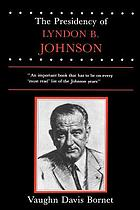 The presidency of Lyndon B. Johnson