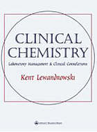 Clinical chemistry : laboratory management and clinical correlations
