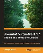 Joomla! VirtueMart 1.1 theme and template design : give a unique look and feel to your VirtueMart e-commerce store