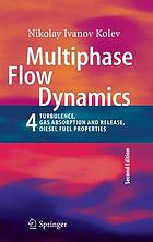 Multiphase flow dynamics