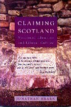 Claiming Scotland : national identity and liberal culture
