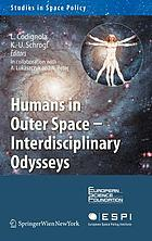 Humans in outer space : interdisciplinary odysseys