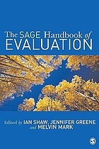 The SAGE handbook of evaluation : policies, programs and practices
