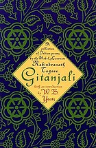 Gitanjali : a collection of prose translations made by the author from the original Bengali
