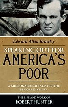 Speaking out for America's poor : a millionaire socialist in the progressive era