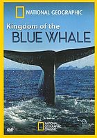 National Geographic: Kingdom of the Blue Whale.
