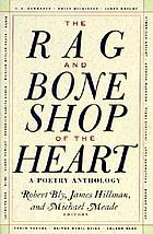 The Rag and bone shop of the heart : poems for men