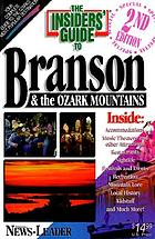 The Insiders' guide to Branson & the Ozark Mountains