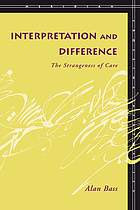 Interpretation and difference : the strangeness of care
