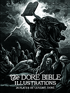 The Doré Bible illustrations : 241 illustrations