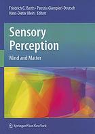 Sensory perception : mind and matter