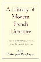 A history of modern French literature from the sixteenth century to the twentieth century