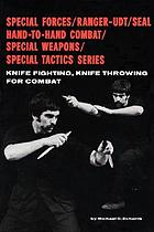 Knife fighting, knife throwing for combat