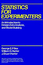 Statistics for experimenters : an introduction to design, data analysis, and model building