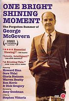 One bright shining moment : the forgotten summer of George McGovern