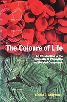 The colours of life : an introduction to the chemistry of porphyrins and related compounds