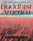 Complete Guide to Buddhist America.