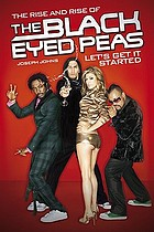 Let's get it started : the rise and rise of the Black Eyed Peas