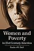 Women and poverty in 21st century America by  Paula vW Dáil