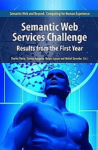 Semantic Web Services Challenge : results from the first year
