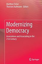 Modernizing democracy : associations and associating in the 21st Century