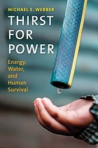 Thirst for power : energy, water, and human survival