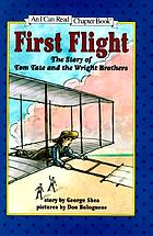 First flight : the story of Tom Tate and the Wright Brothers.