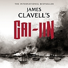 Gai-Jin : the epic novel of the birth of modern Japan