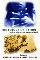 The colors of nature : culture, identity, and the natural world