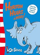 Horton hears a who!.