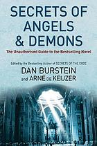 Secrets of angels & demons : the unauthorised guide to the bestselling novel