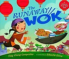 The runaway wok : a Chinese New Year tale