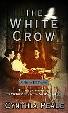 The white crow : a Beacon Hill mystery