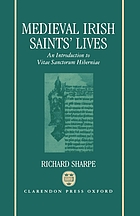 Medieval Irish saints' lives : an introduction to Vitae sanctorum Hiberniae