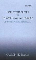 Collected papers in theoretical economics.