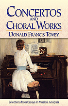Concertos and choral works : selections from essays in musical analysis