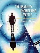 The usability engineering lifecycle : a practitioner's handbook for user interface design
